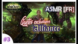 [ASMR 🌙 - français 🇫🇷 ] WoW LEGION | plein de déclencheurs / voix basse | Quête Alliance 7.2