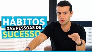 7 HÁBITOS DE PESSOAS BEM SUCEDIDAS E RICAS