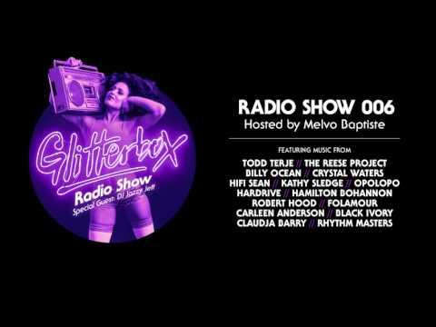 Glitterbox Radio Show 006: w/ DJ Jazzy Jeff