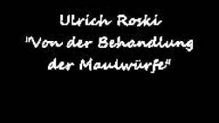 Ulrich Roski – Von der Behandlung der Maulwürfe
