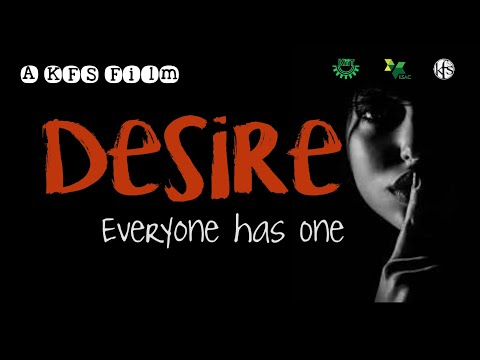 DESIRE || A KFS SHORT FILM
