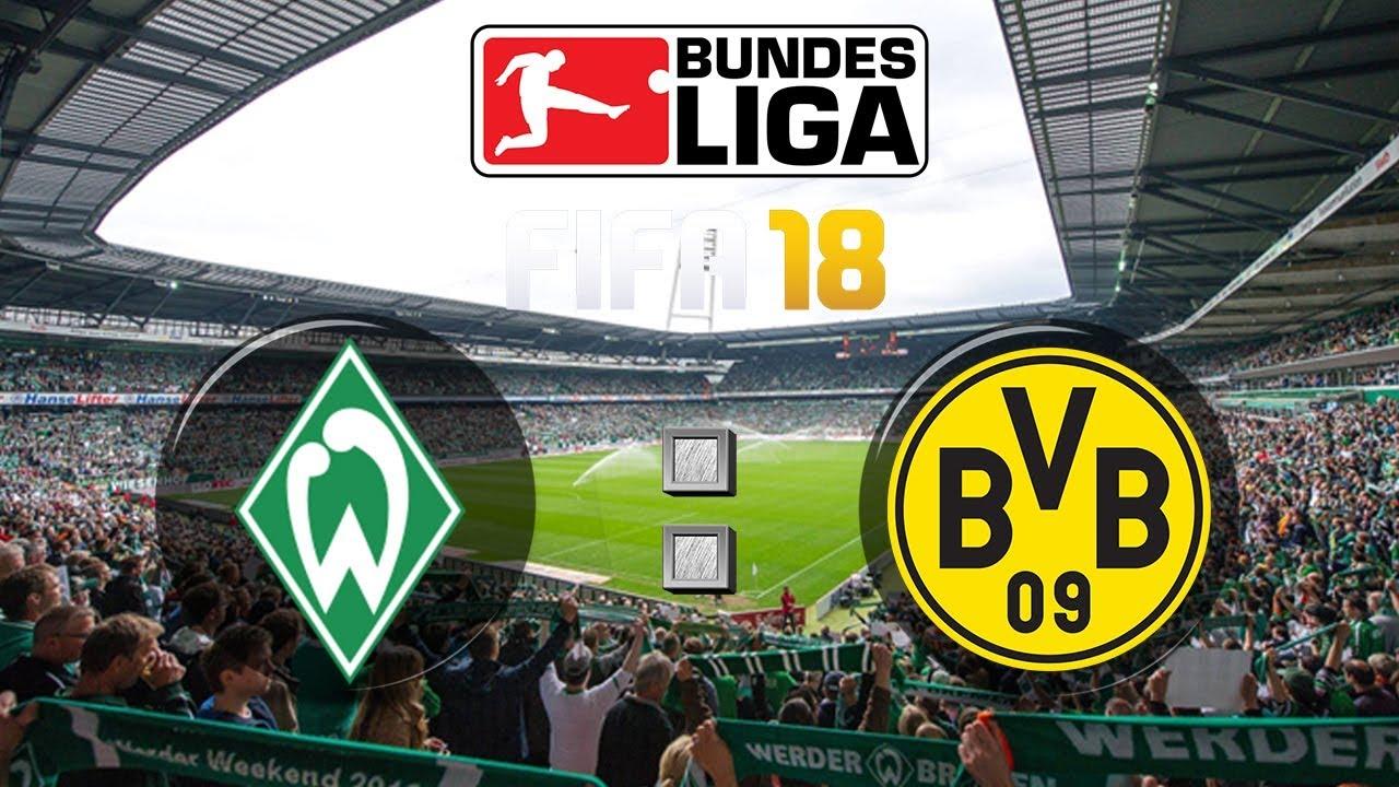 Fifa 18 Bundesliga Sv Werder Bremen Borussia Dortmund Gameplay