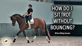 HOW DO I RIDE SITTING TROT WITHOUT BOUNCING? - Dressage Mastery TV Episode 196