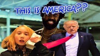 "THIS IS AMERICA??: ""Childish Gambino"" Music Video, Lil Tay Controversy, & Trump Disintegration Meme"