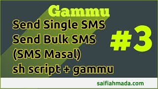 Part 3 Gammu Send Mass SMS (Bulk SMS) Command Line