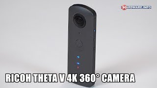 Ricoh Theta V 4K 360° camera review - Hardware.Info TV (4K UHD)