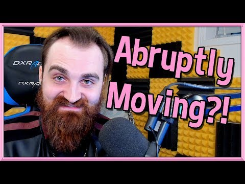 Abruptly Moving!? ► Jan 28th 2020