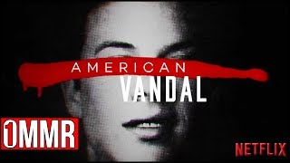You Should Watch American Vandal - One Minute Movie Review