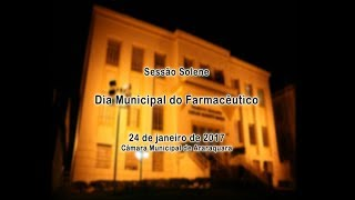 Solenidade - Dia Municipal do Farmacêutico 24/01/2018