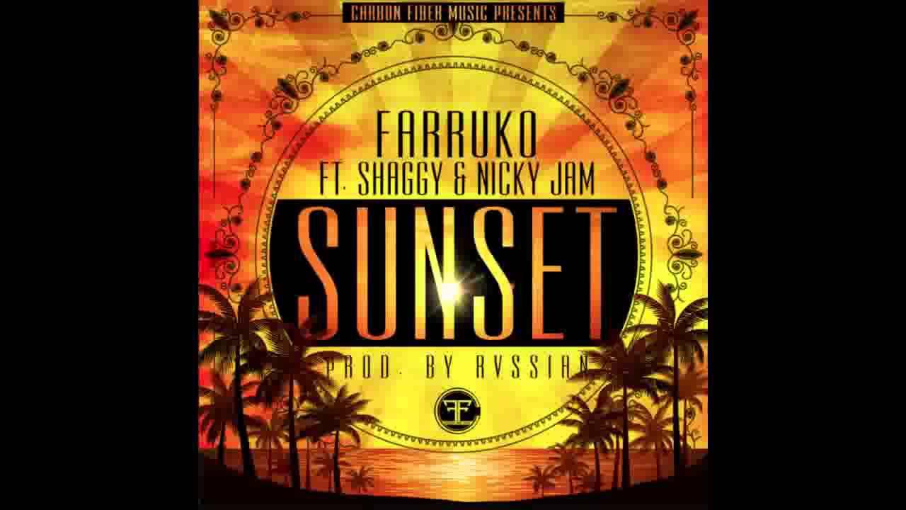 Sunset   Farruko ft Shaggy & Nicky Jam Official Audio Prod  by Rvssian