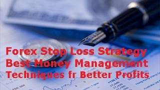 Forex Stop loss Strategy Best Money Management & Risk Control Techniques