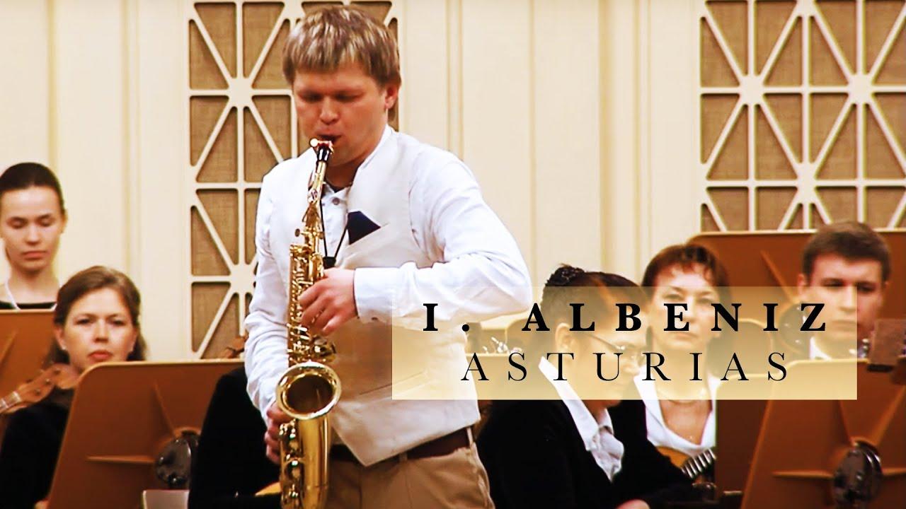 ISAAC ALBENIZ - ASTURIAS Sergey Kolesov, saxophone