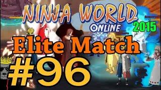 Ninja World-Elite Match Ep.96 [Да как вы смеете у Ичи ярость резать]