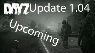 DayZ Playstation 4 Gameplay PS4 Update 1.04 Release Upcoming