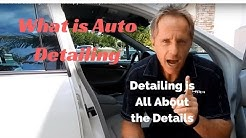 What is Car Detailing: A lesson to help you talk to your customers.
