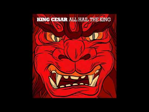 King Cesar - All Hail The King [Full Album] 2013