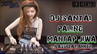 Gambar cover DJ REMIX SANTAI PALING ENAK BASSBEAT ALAN WALKER 2019