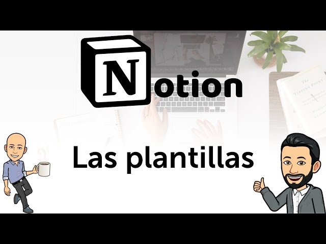 #2 Notion - Las plantillas