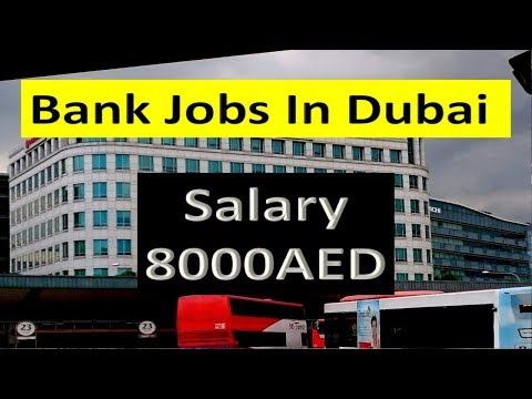 Banking Sector Jobs In Dubai With Good Salary Apply Today Fast .
