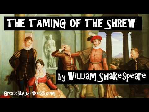 an essay on the taming of the shrew by william shakespeare Free essay: discuss shakespeare's presentation of courtship and marriage in 'the taming of the shrew' in this comedy about relationships between the sexes.
