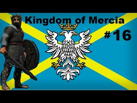 Ep16 Total War Attila Age of Charlemagne Kingdom of Mercia Campaign