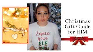 CHRISTMAS GIFT GUIDE FOR HIM  -  Tanya Louise