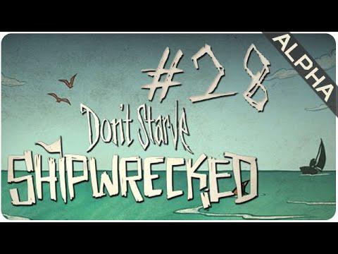 Episode 28 || Shipwrecked (Alpha) || Don't Starve