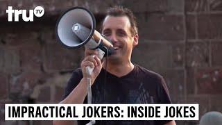 Impractical Jokers: Inside Jokes - Bullhorn Artists | truTV