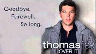 Thomas Fiss New Song OVER IT Official Lyrics Video!