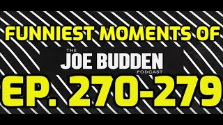 😂Joe Budden Podcast Funny Moments of Ep. 270-279