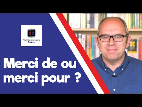 Merci de or Merci pour? - Walk, Talk and Learn French Episode 002