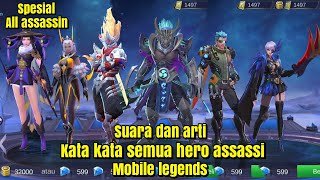 Suara dan arti kata kata semua hero assassin~mobile legends