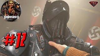 WOLFENSTEIN 2: THE NEW COLOSSUS – Full Gameplay Walkthrough Part 12 - 1080p HD
