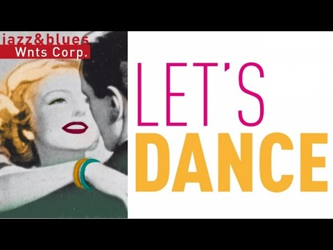 Let's Dance - In the Mood for Dancing