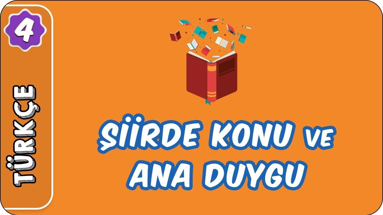 Şiirde Konu ve Ana Duygu | 4. Sınıf Türkçe evokul Kampı
