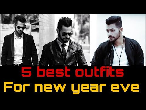 5 BEST OUTFITS FOR NEW YEAR EVE | MEN FASHION & LIFESTYLE | HINDI | ANI RAY