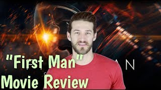 """""""First Man"""" Movie Review by Chadwick Armstrong"""