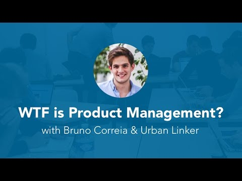 WTF is Product Management