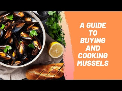 A Guide To Buying And Storing Mussels