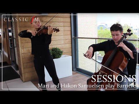 Mari and Hakon Samuelsen Play Barrière | Classic FM Sessions