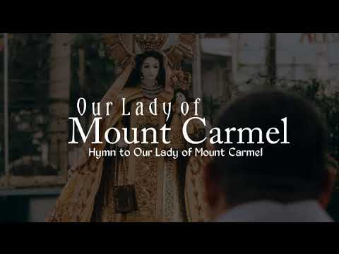 Our Lady of Mount Carmel | Hymn to Our Lady of Mount Carmel