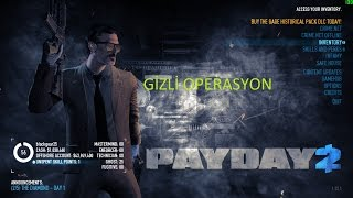 Payday 2 Secret Operation How Can - Secret Robbery