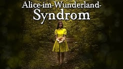 Alice-im-Wunderland-Syndrom - German CREEPYPASTA (Grusel, Horror, Hörbuch) DEUTSCH