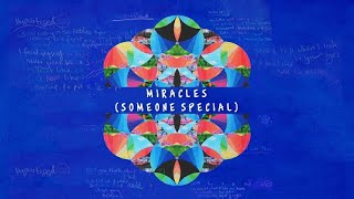 Miracles (Someone Special) - Coldplay Solo