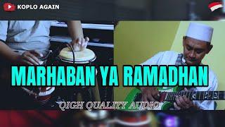 MARHABAN YA RAMADHAN - KOPLO AGAIN ( HIGH QUALITY AUDIO )