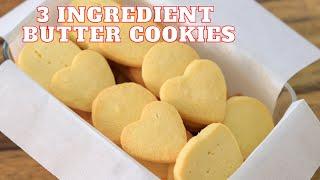 3Ingredient Butter Cookies Recipe