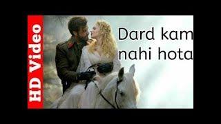 Kya karu dard kam nahi hota || Very beautiful song