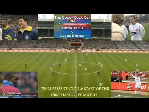 LEEDS UNITED FC V ASTON VILLA FC -  COCA COLA FOOTBALL LEAGUE CUP FINAL 1996 - LIVE MATCH - PART 2