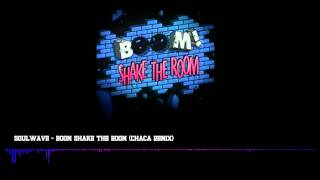 Boom Shake The Room (Chaca Remix) PREVIEW