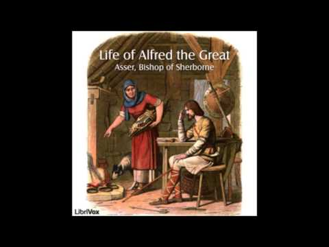 Life of Alfred the Great by Asser, Bishop of Sherborne (Audio Book)